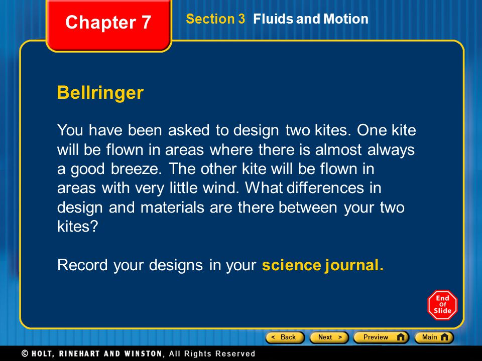 Chapter 7 Section 3 Fluids and Motion. Bellringer.