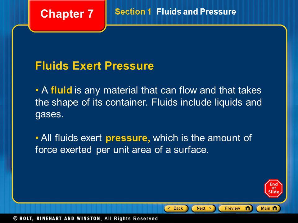 Chapter 7 Fluids Exert Pressure