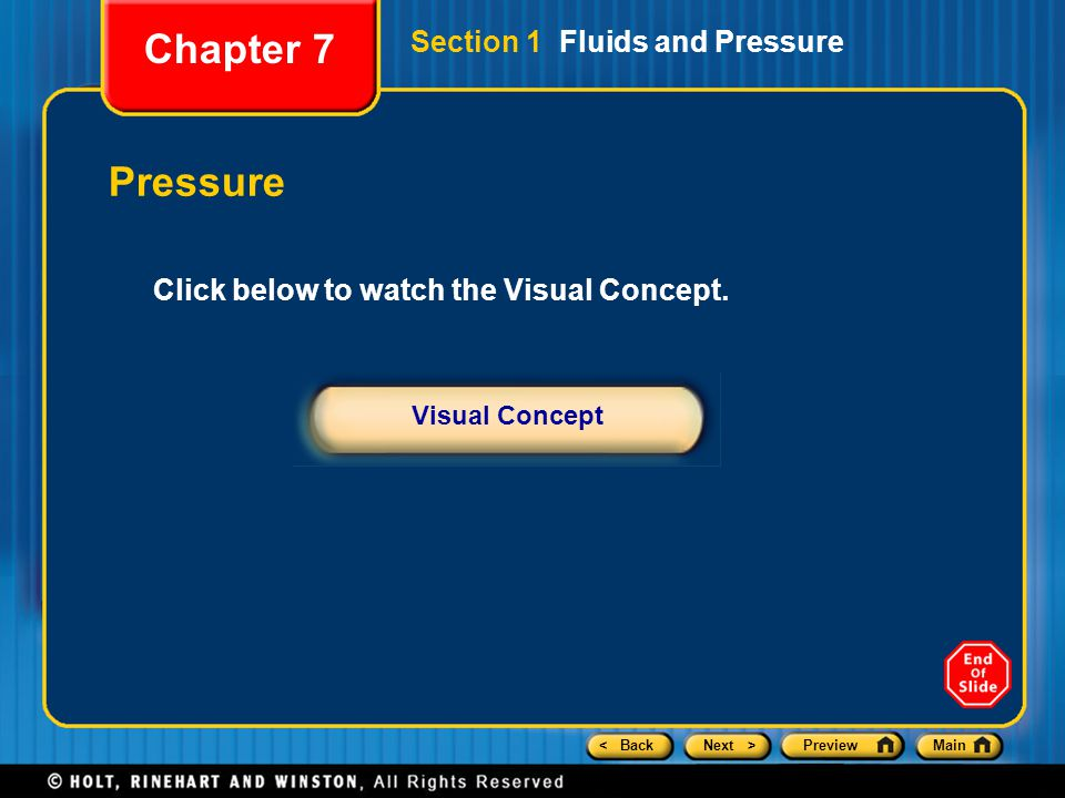 Chapter 7 Pressure Section 1 Fluids and Pressure