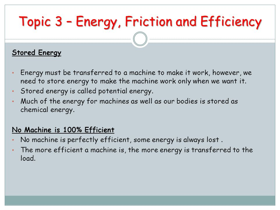 Topic 3 – Energy, Friction and Efficiency