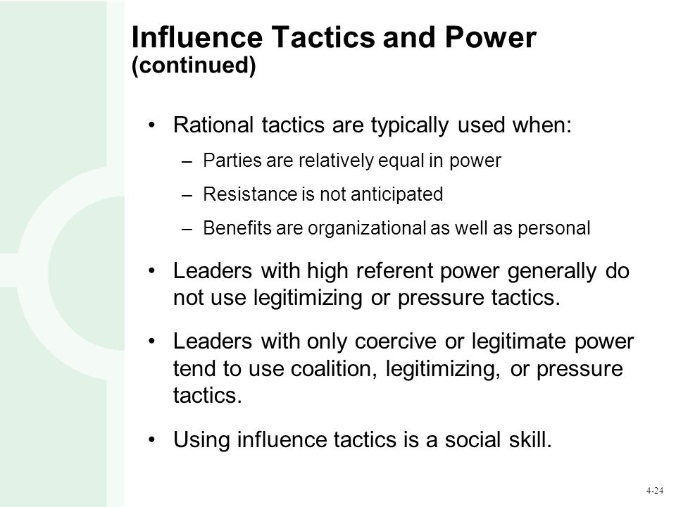 Influence Tactics and Power (continued)