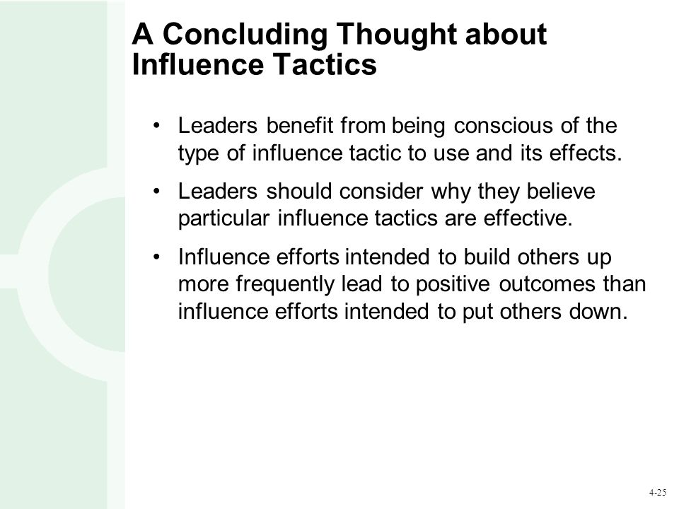 A Concluding Thought about Influence Tactics