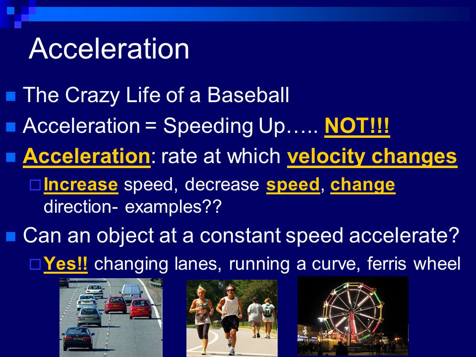 Acceleration The Crazy Life of a Baseball