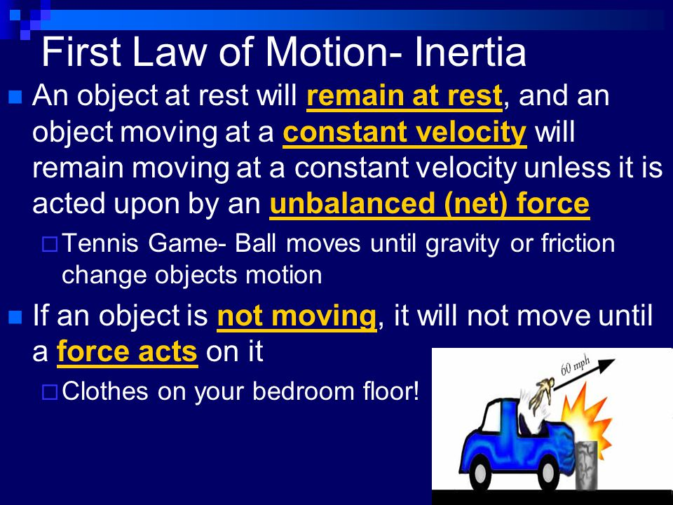 First Law of Motion- Inertia