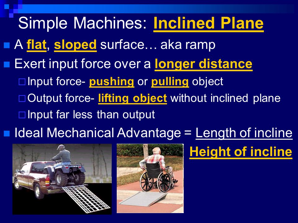 Simple Machines: Inclined Plane