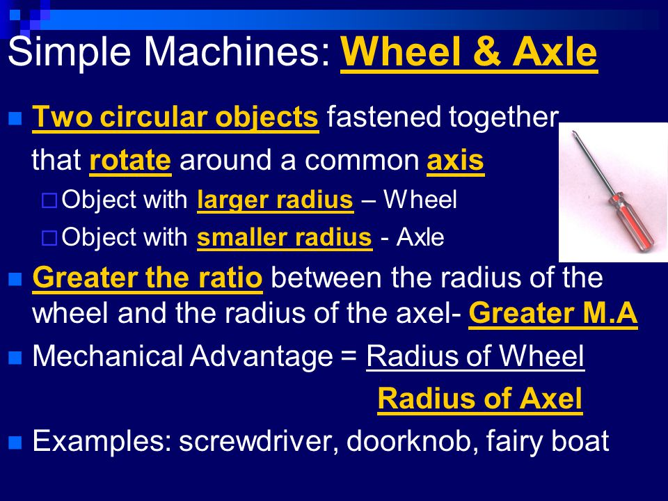 Simple Machines: Wheel & Axle