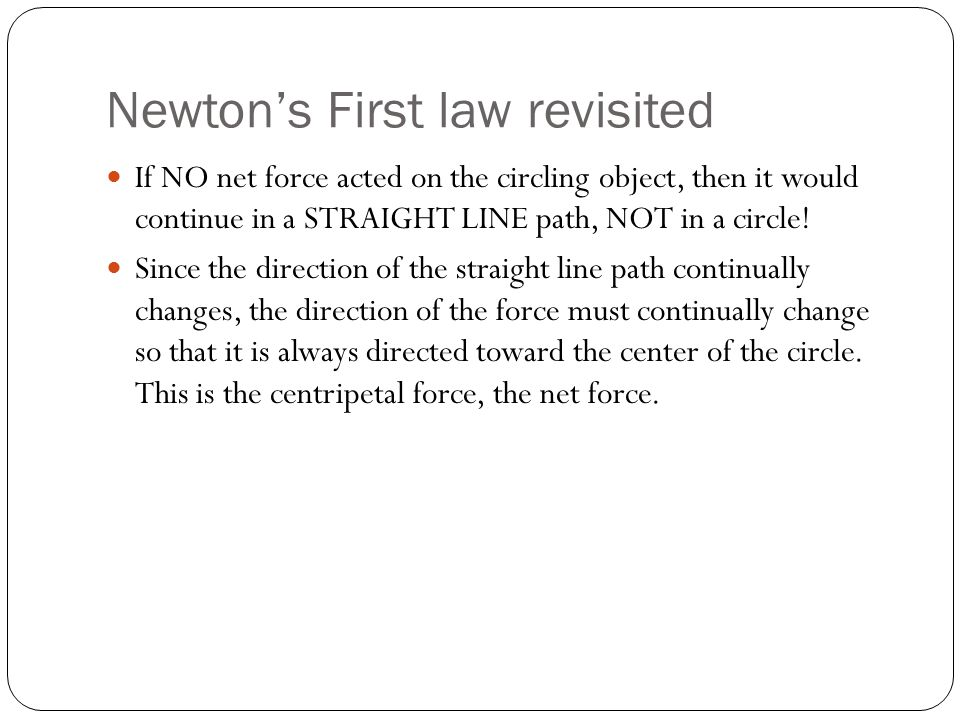 Newton's First law revisited