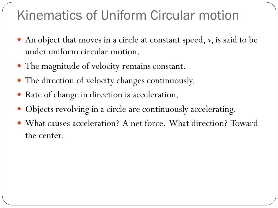 Kinematics of Uniform Circular motion