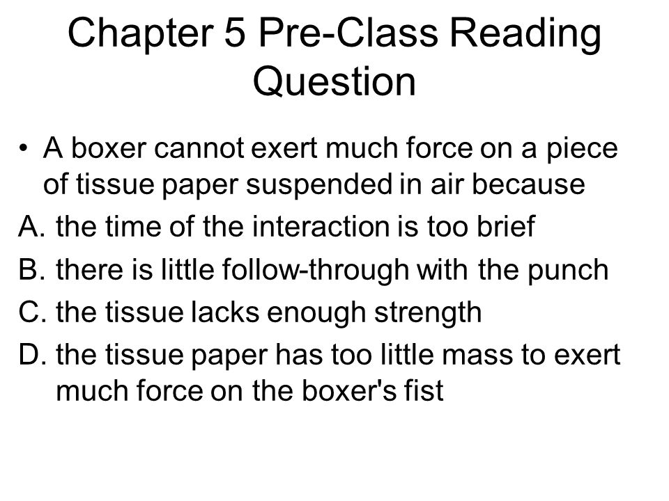 Chapter 5 Pre-Class Reading Question