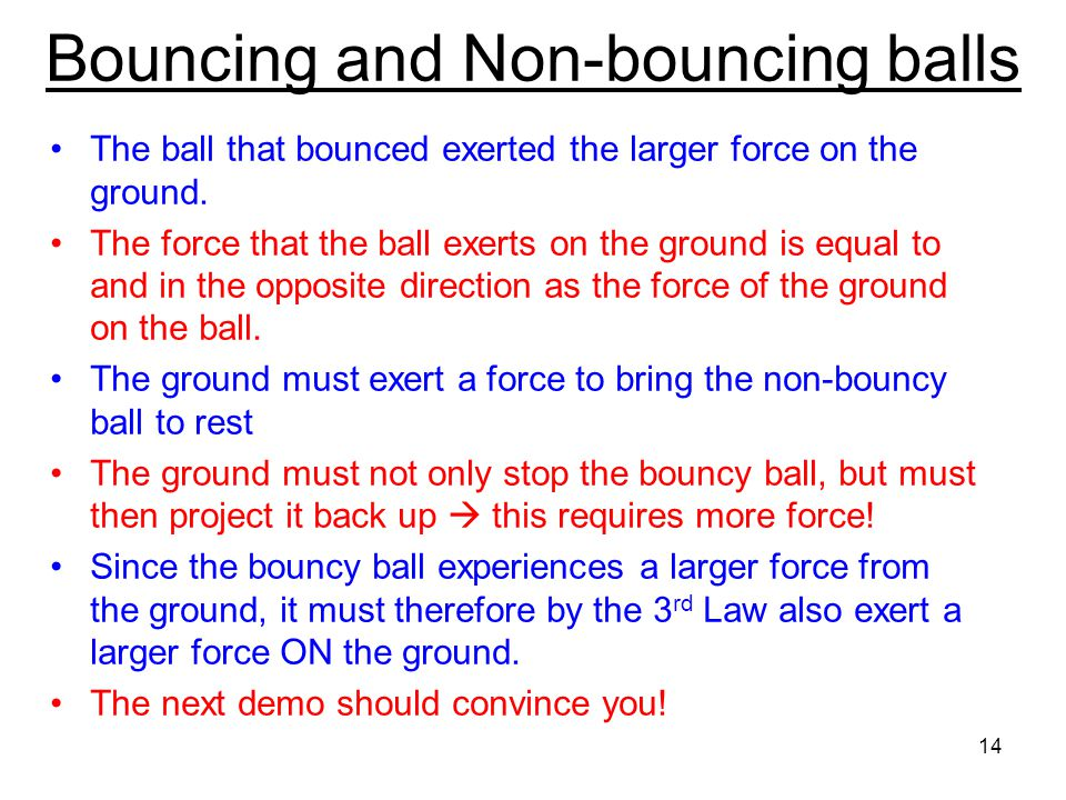 Bouncing and Non-bouncing balls