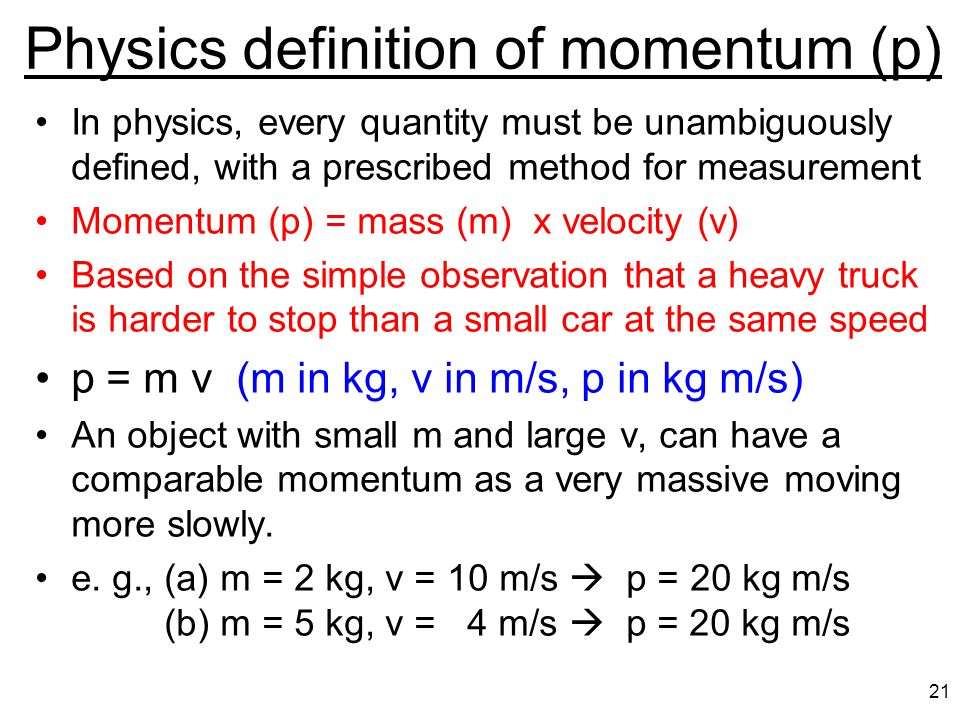 Physics definition of momentum (p)
