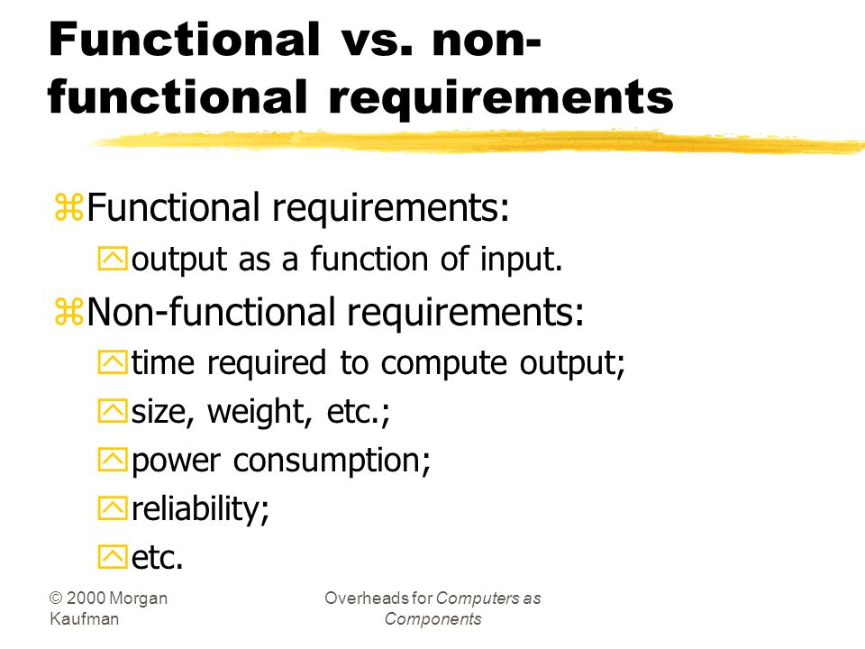 Functional vs. non-functional requirements