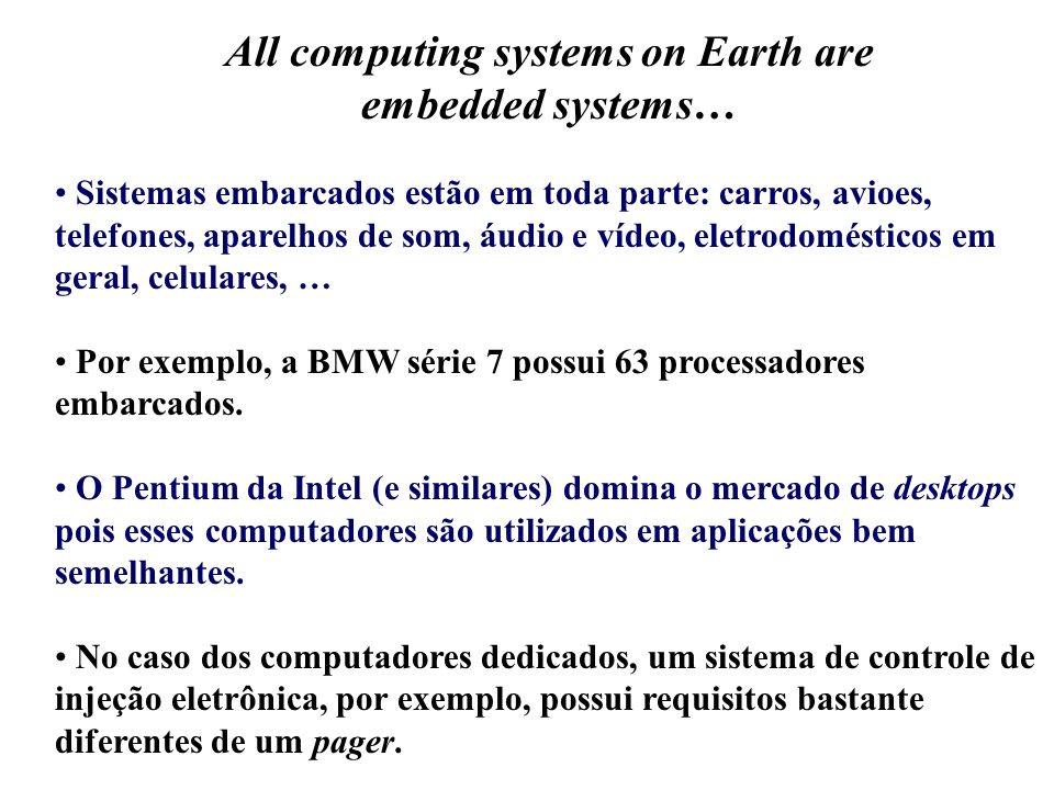 All computing systems on Earth are