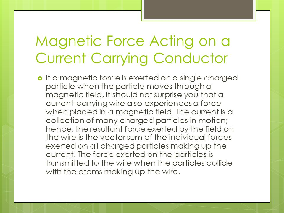 Magnetic Force Acting on a Current Carrying Conductor