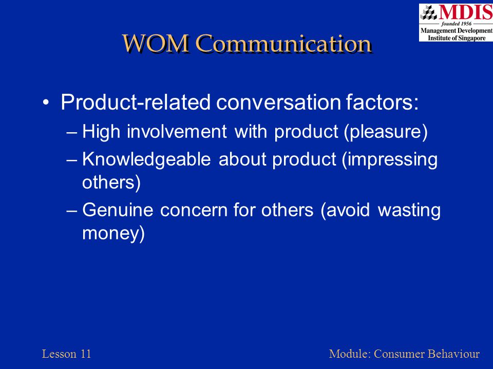 WOM Communication Product-related conversation factors: