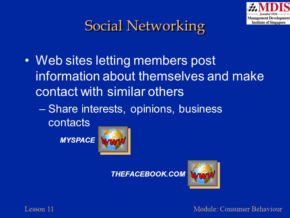 Social Networking Web sites letting members post information about themselves and make contact with similar others.