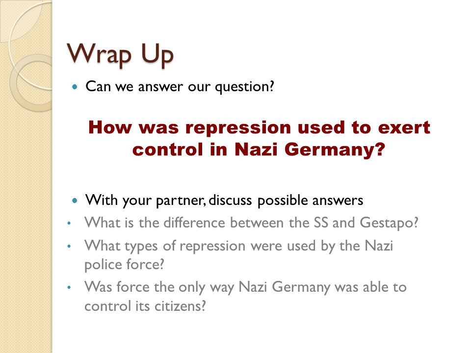 How was repression used to exert control in Nazi Germany