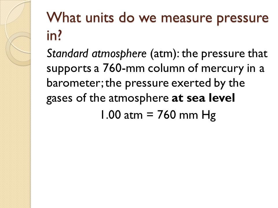 What units do we measure pressure in