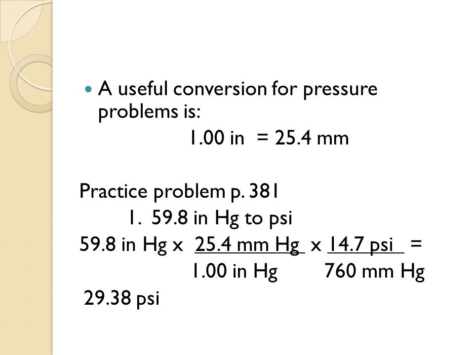 A useful conversion for pressure problems is: