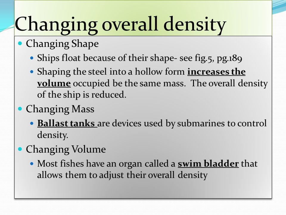 Changing overall density
