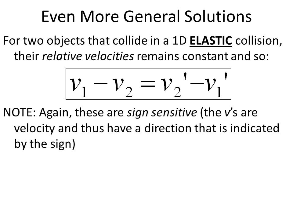 Even More General Solutions