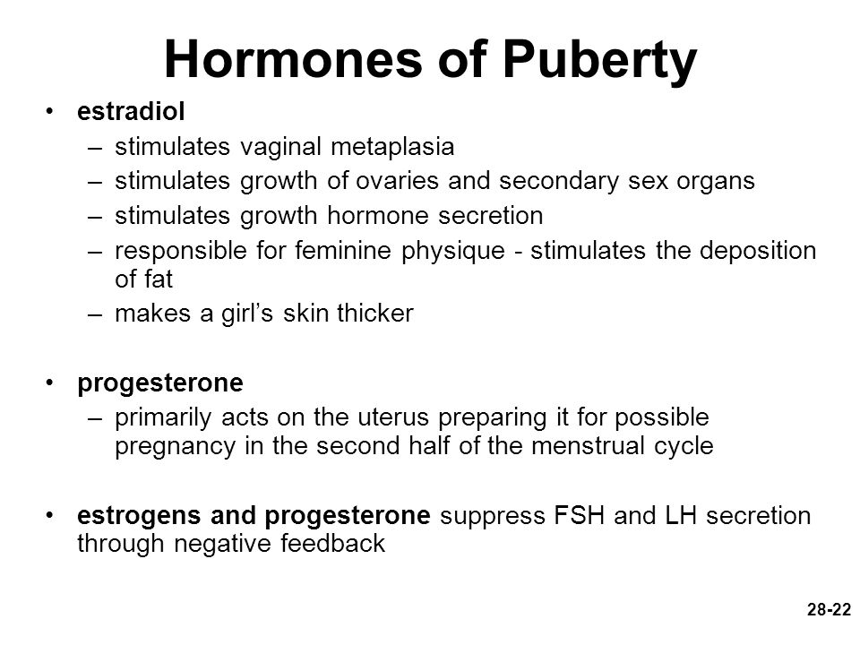 Hormones of Puberty estradiol stimulates vaginal metaplasia
