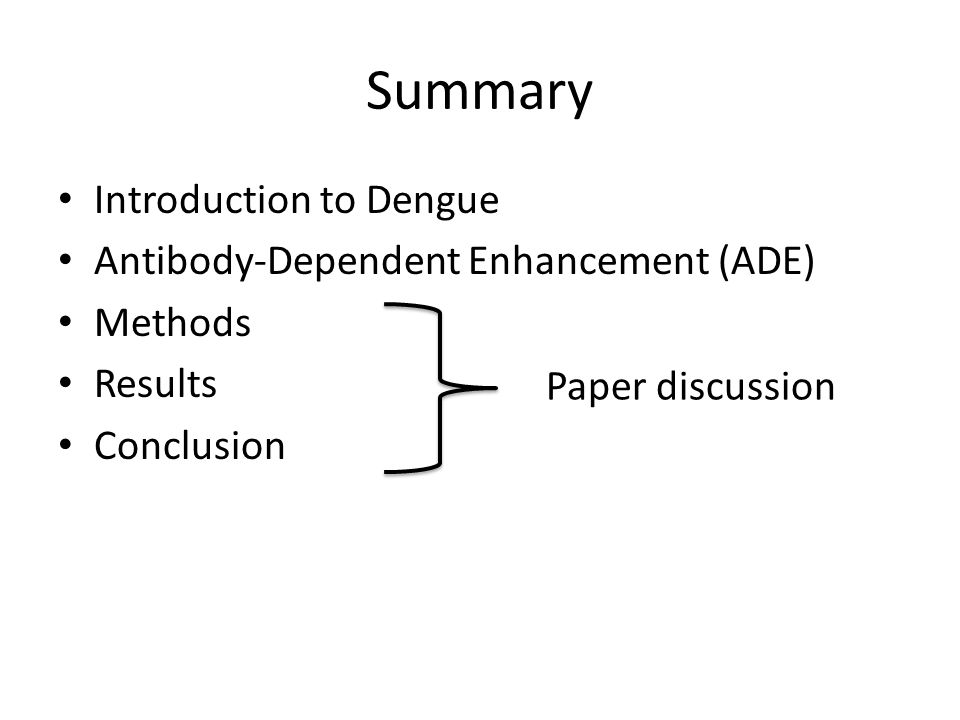 Summary Introduction to Dengue Antibody-Dependent Enhancement (ADE)