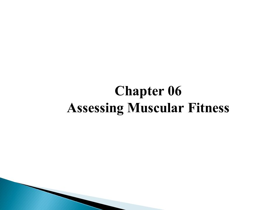 Assessing Muscular Fitness