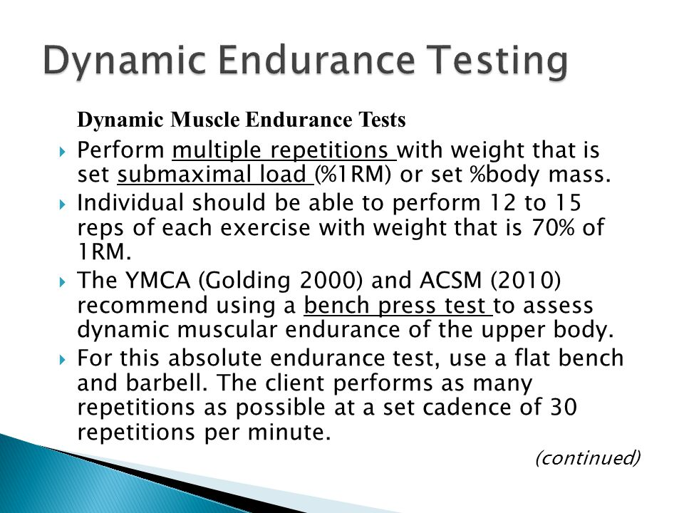 Dynamic Endurance Testing