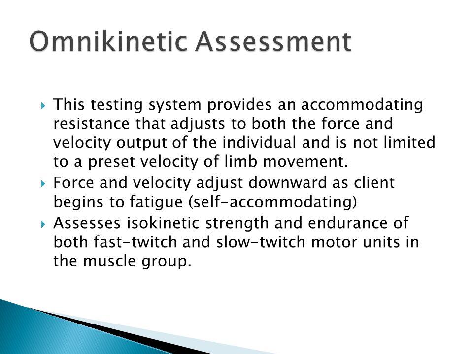 Omnikinetic Assessment