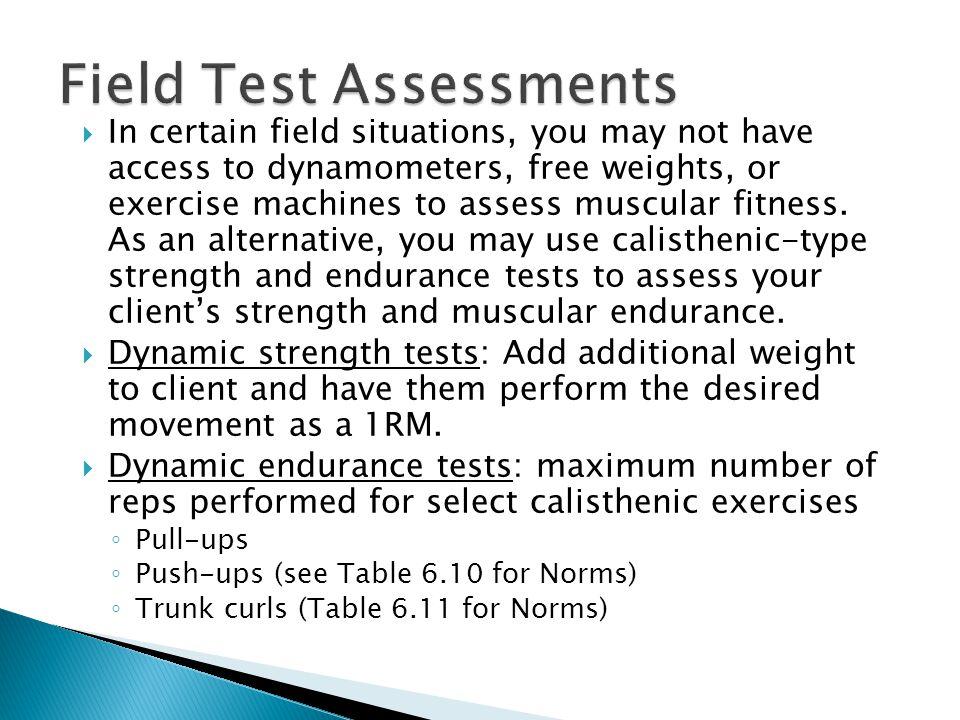 Field Test Assessments