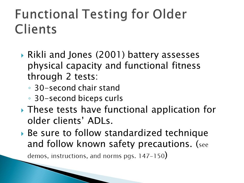 Functional Testing for Older Clients