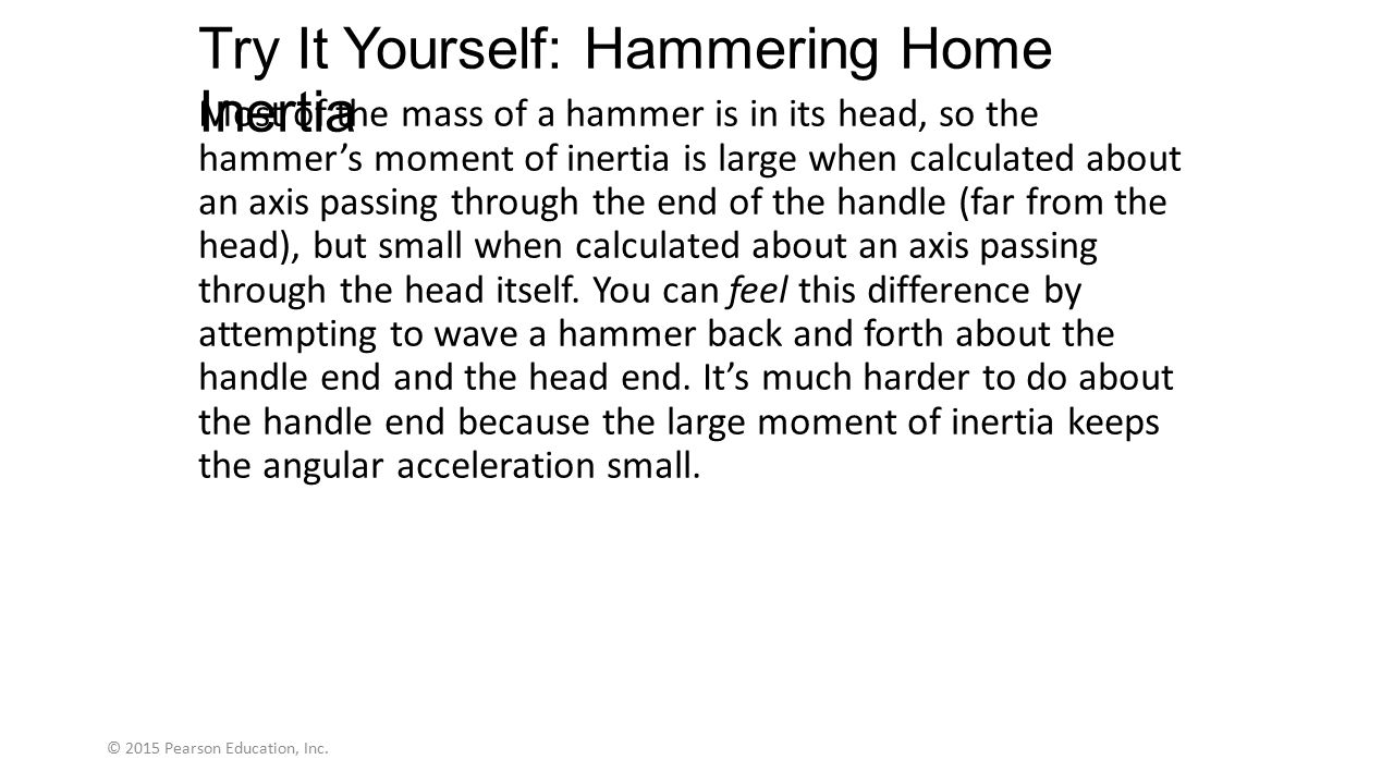 Try It Yourself: Hammering Home Inertia