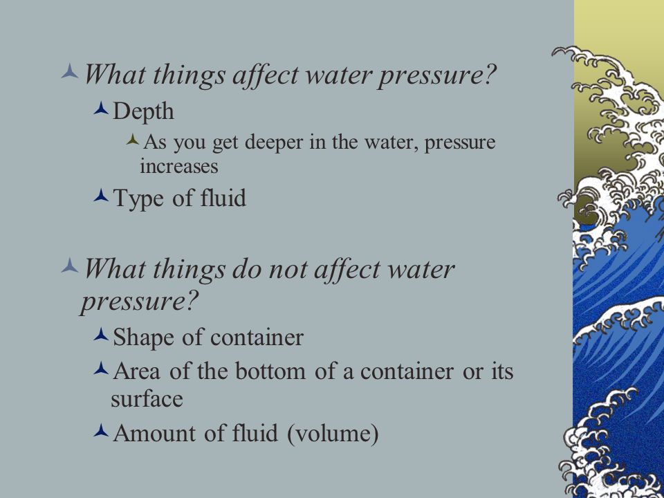 What things affect water pressure