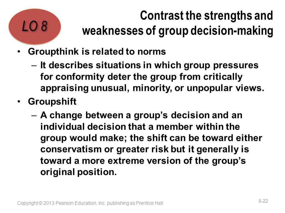 Contrast the strengths and weaknesses of group decision-making