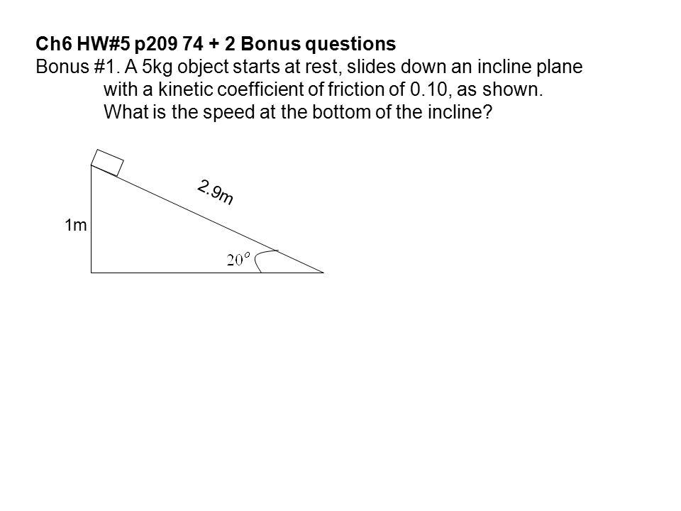 Ch6 HW#5 p209 74 + 2 Bonus questions