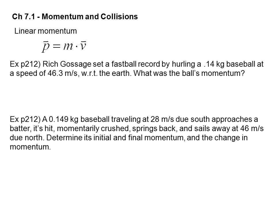 Ch 7.1 - Momentum and Collisions