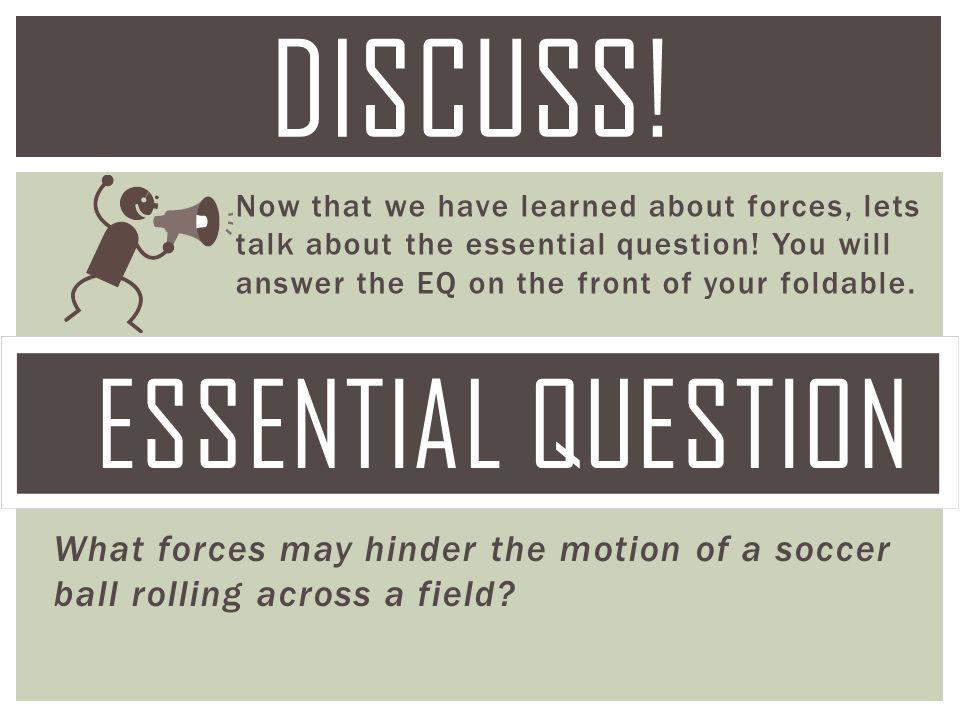 Discuss! Essential Question