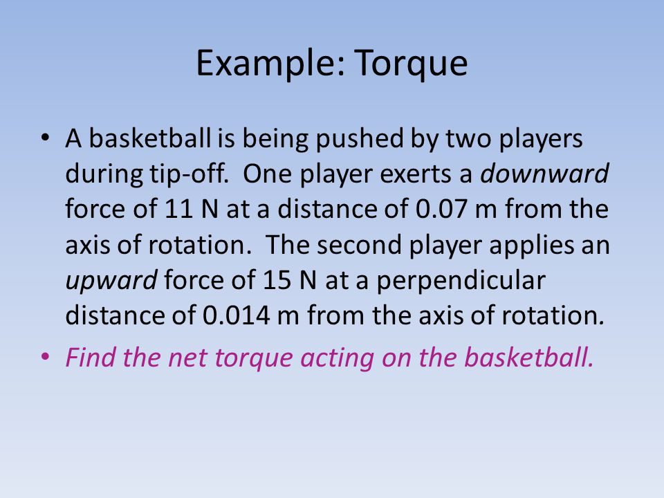 Example: Torque