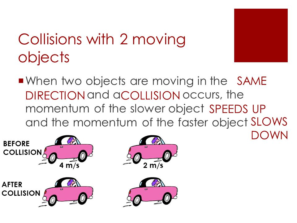 Collisions with 2 moving objects