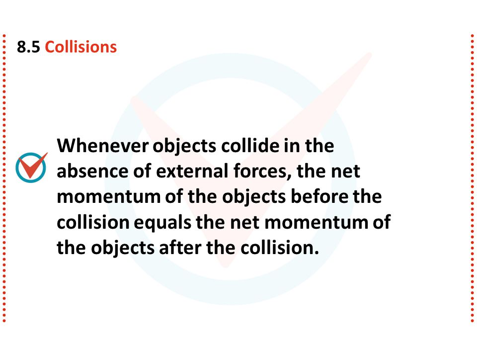 8.5 Collisions