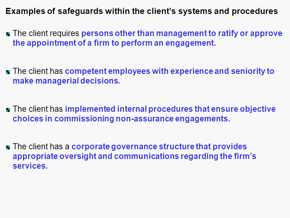 Examples of safeguards within the client's systems and procedures