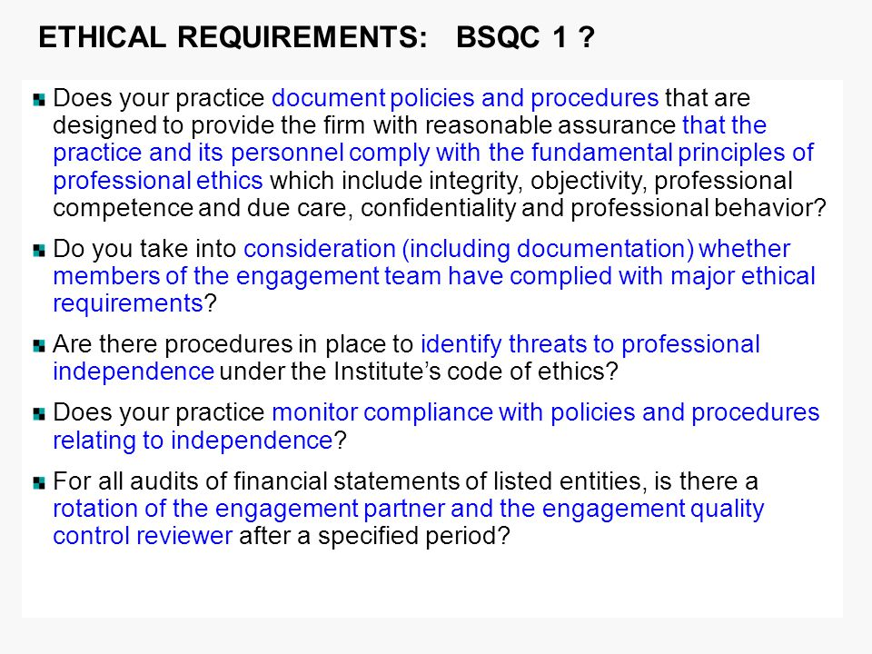 ETHICAL REQUIREMENTS: BSQC 1