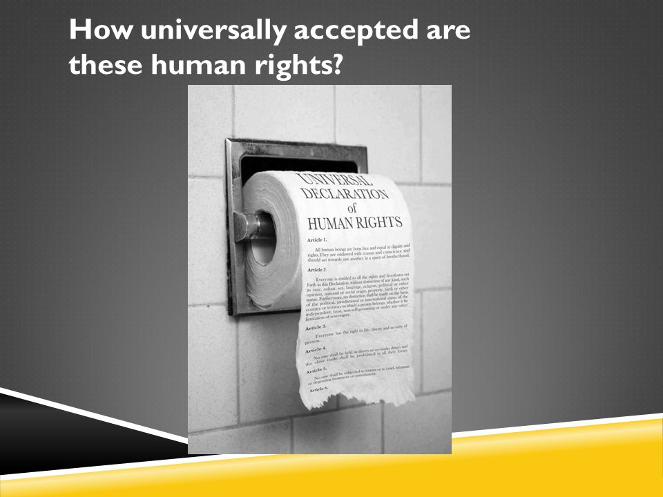 How universally accepted are these human rights
