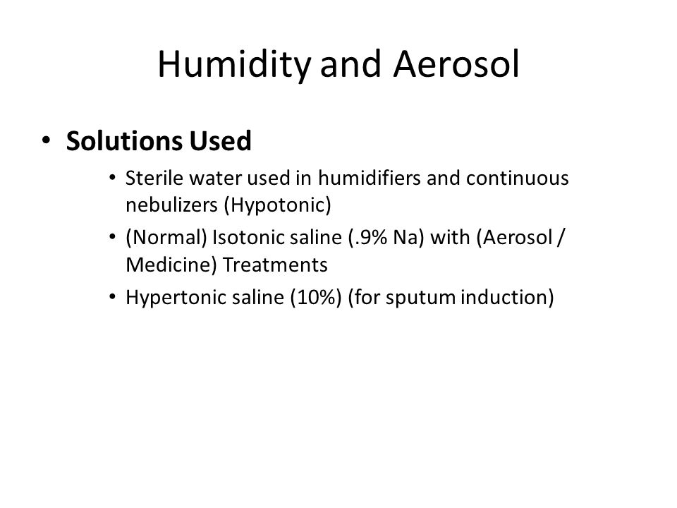 Humidity and Aerosol Solutions Used