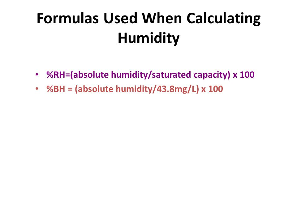 Formulas Used When Calculating Humidity