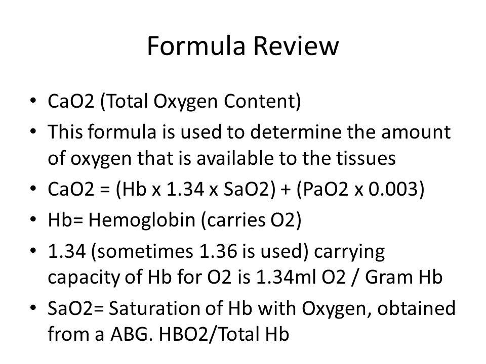 Formula Review CaO2 (Total Oxygen Content)