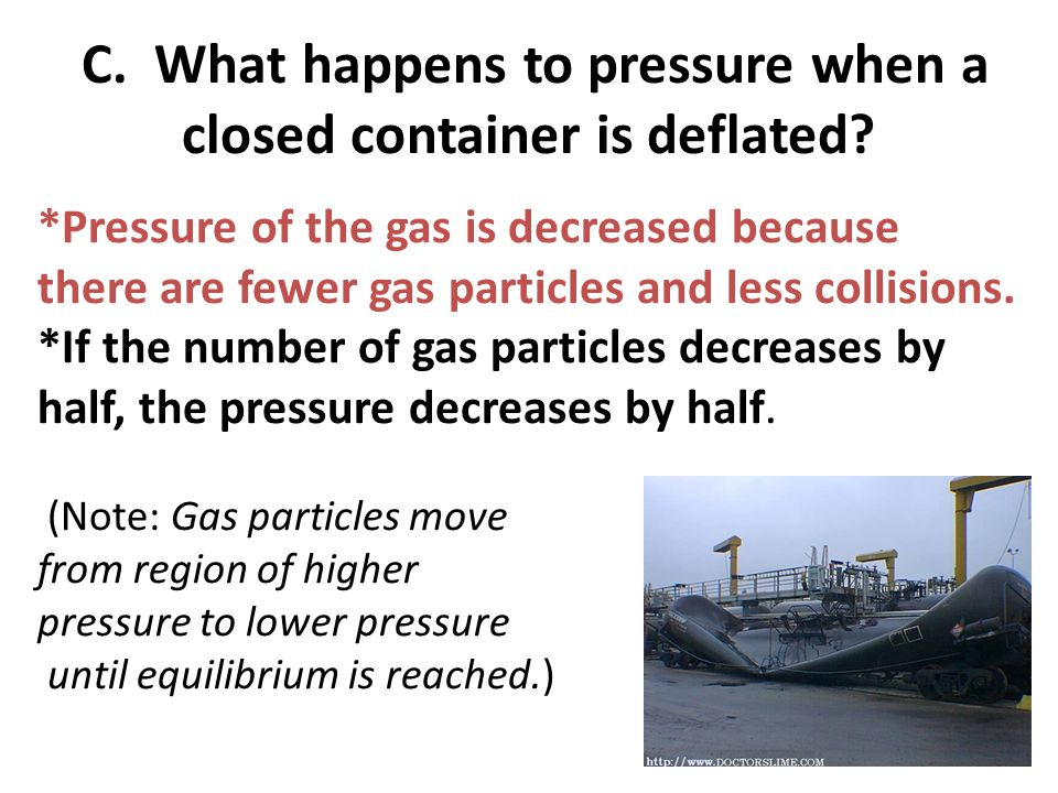 C. What happens to pressure when a closed container is deflated