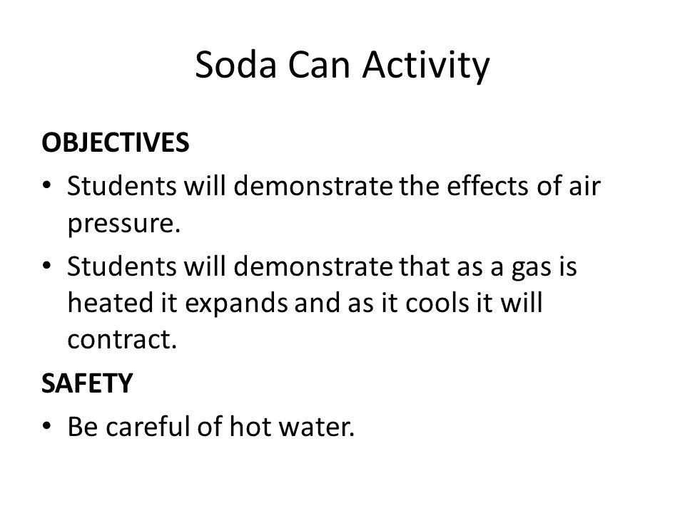 Soda Can Activity OBJECTIVES
