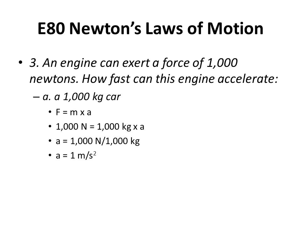 E80 Newton's Laws of Motion